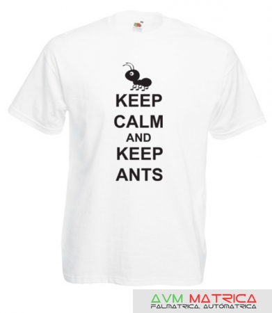 Keep calm and keep ants póló