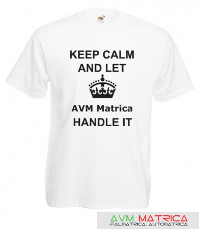 Keep calm and let AVM Matrica handle it póló